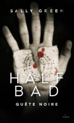 half-bad,-tome-3---quete-noire-744581-250-400